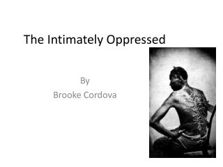 The Intimately Oppressed