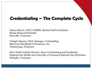 Credentialing – The Complete Cycle