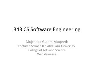 343 CS Software Engineering