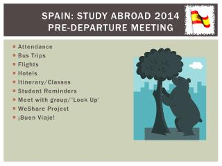 Spain: Study abroad 2014 Pre-departure meeting
