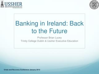 Banking in Ireland: Back to the Future