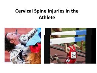 Cervical Spine Injuries in the Athlete
