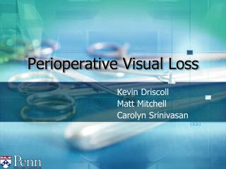 Perioperative Visual Loss