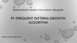 FP (Frequent pattern)-growth algorithm