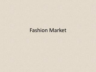 Fashion Market