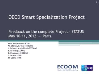 OECD Smart Specialization Project Feedback on the complete Project – STATUS May 10-11, 2012 ---  P aris