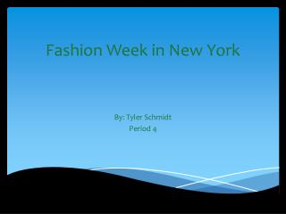 Fashion Week in New York