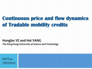 Continuous price and flow dynamics of Tradable mobility credits