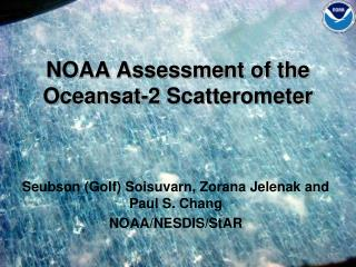 NOAA Assessment of the Oceansat-2  Scatterometer