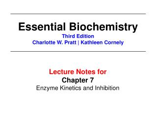 Lecture Notes for  Chapter 7 Enzyme Kinetics and Inhibition