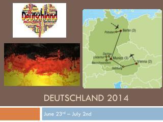 Deutschland 2014