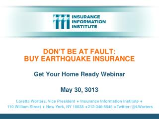 DON'T BE AT FAULT: BUY EARTHQUAKE INSURANCE