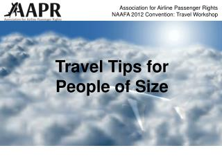 Association for Airline Passenger Rights NAAFA 2012 Convention: Travel Workshop
