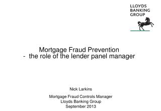 Mortgage Fraud Prevention -  the role of the lender panel manager