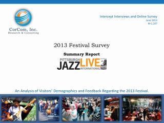 2013 Festival Survey Summary Report
