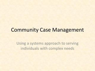 Community Case Management