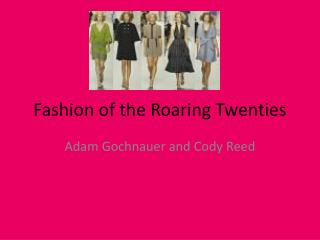 Fashion of the Roaring Twenties