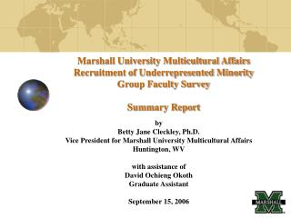 marshall university multicultural affairs recruitment of underrepresented minority group faculty survey  summary report