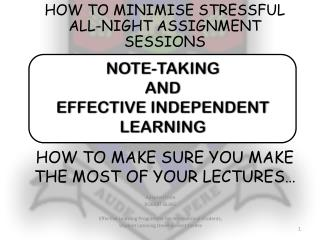 NOTE-TAKING  AND  EFFECTIVE INDEPENDENT LEARNING