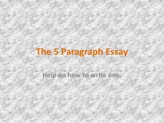 The 5 Paragraph Essay