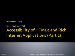Accessibility of HTML5 and Rich Internet  Applications (Part 2)