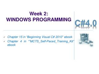 Week 2:  WINDOWS PROGRAMMING