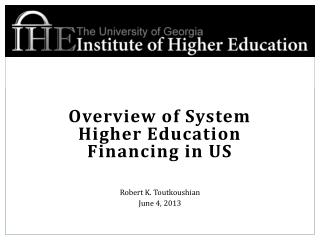 Overview of System Higher Education Financing in US