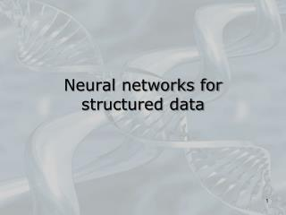 Neural networks for structured data
