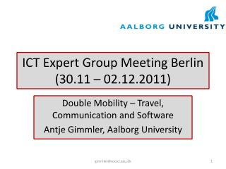 ICT Expert Group Meeting Berlin (30.11 – 02.12.2011)