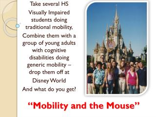 """Mobility and the Mouse"""