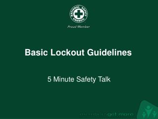 Basic Lockout Guidelines
