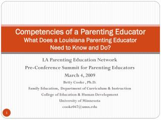 Competencies of a Parenting  Educator What Does a Louisiana Parenting Educator  Need to Know and Do?