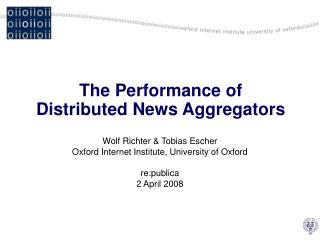 The Performance of Distributed News Aggregators