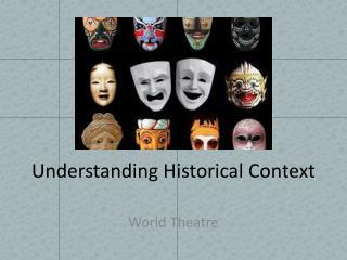 Understanding Historical Context