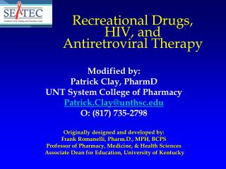 Recreational Drugs, HIV, and Antiretroviral Therapy
