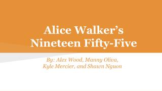 Alice Walker's Nineteen Fifty-Five