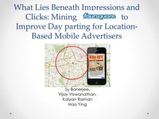 What  Lies Beneath Impressions and Clicks: Mining Foursquare to Improve  Day parting  for Location-Based Mobile Adverti