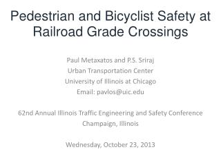 Pedestrian and  Bicyclist  Safety at Railroad Grade  Crossings