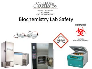 Biochemistry Lab Safety