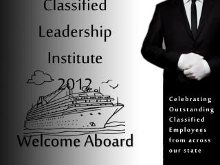Classified Leadership Institute 2012