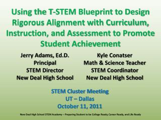 Using the T-STEM Blueprint to Design Rigorous Alignment with Curriculum, Instruction, and Assessment to Promote Student