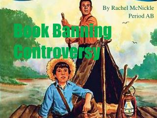 Book Banning Controversy