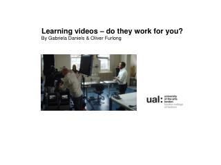 Learning videos – do they work for you?