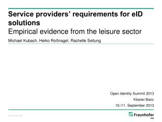 Service providers' requirements for eID  solutions Empirical  evidence from  the leisure  sector