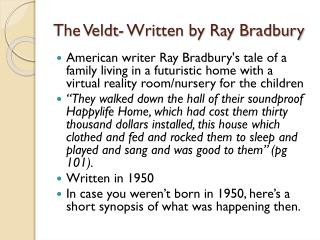 The Veldt- Written by Ray Bradbury