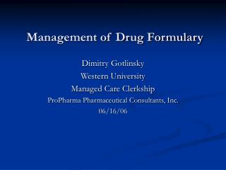 Management of Drug Formulary