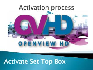 Activate Set Top Box