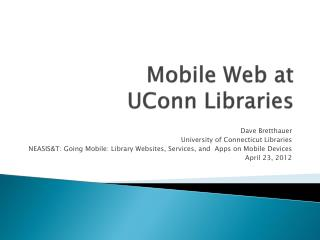 Mobile Web at  UConn Libraries