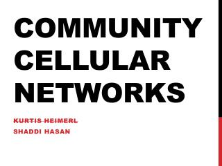 Community Cellular Networks