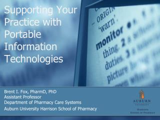 Supporting Your Practice with Portable Information Technologies